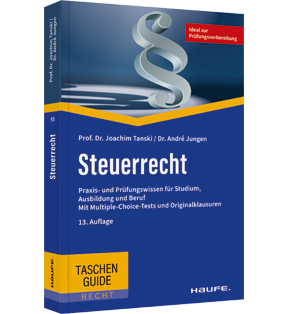 Steuerrecht - Prüfungswissen, Multiple-Choice-Tests, Originalklausuren
