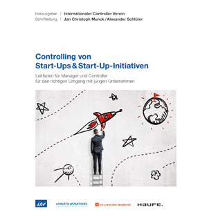 Controlling von Start-Ups & Start-Up-Initiativen - ICV-Leitfaden