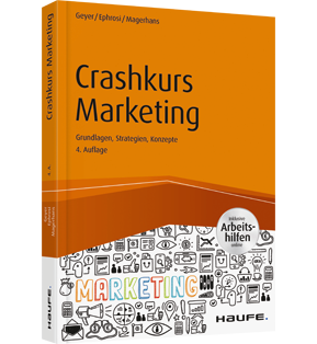 Crashkurs Marketing - inkl. Arbeitshilfen online - Grundlagen, Strategien, Konzepte