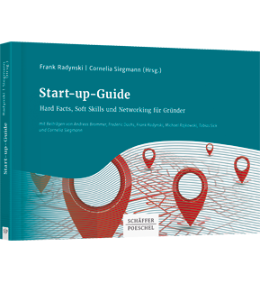 Start-up-Guide - Hard Facts, Soft Skills und Networking für Gründer
