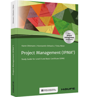 Project Management (IPMA®) -  Study Guide for Level D and Basic Certificate (GPM)