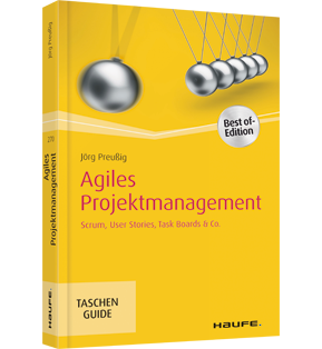 Agiles Projektmanagement - Scrum, Use Cases, Task Boards & Co.