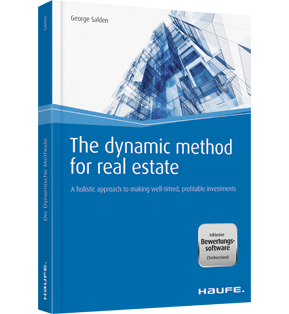 The dynamic method for real estate - A holistic approach to making well-timed, profitable investments