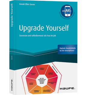 Upgrade yourself - inkl. Augmented Reality-App - Souverän und selbstbewusst als Frau im Job
