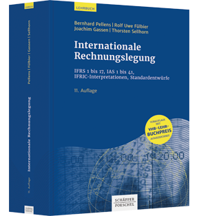 Internationale Rechnungslegung - IFRS 1 bis 17, IAS 1 bis 41, IFRIC-Interpretationen, Standardentwürfe